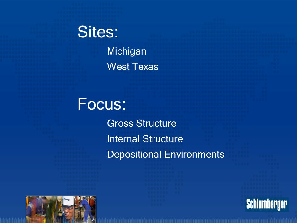 Sites: Focus: Michigan West Texas Gross Structure Internal Structure