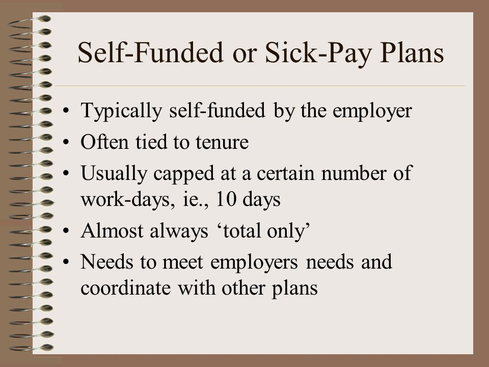 Self-Funded or Sick-Pay Plans