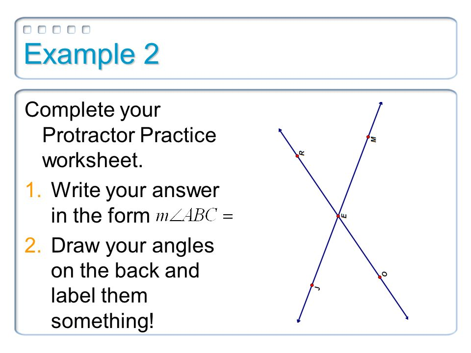 14 Measure and Classify Angles ppt download – Protractor Practice Worksheet
