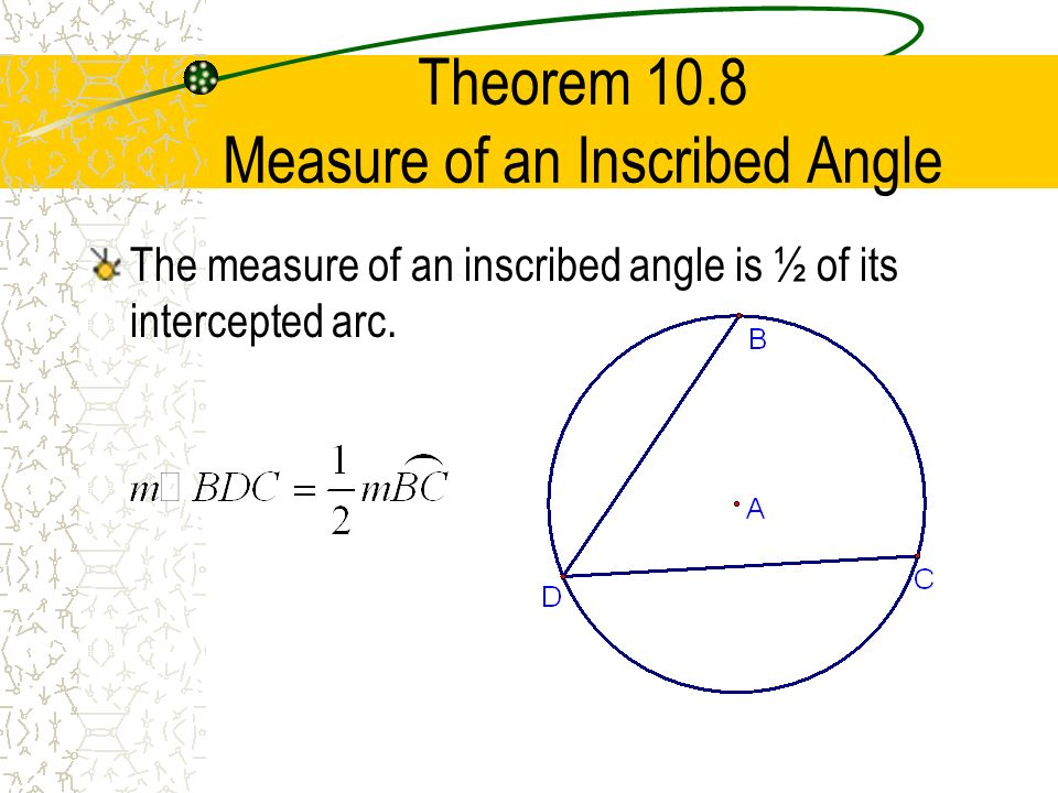 Measure Of An Angle : Section inscribed angles ppt video online download