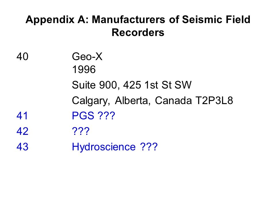 Appendix A: Manufacturers of Seismic Field Recorders