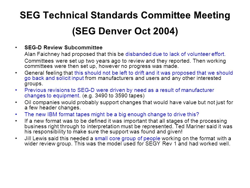 SEG Technical Standards Committee Meeting (SEG Denver Oct 2004)