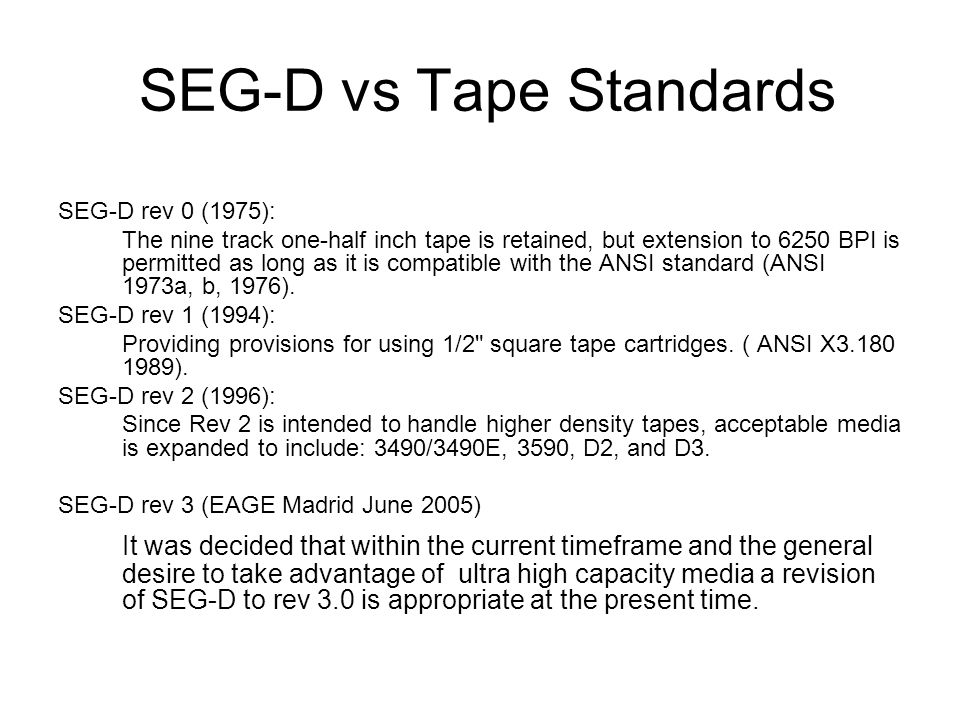 SEG-D vs Tape Standards
