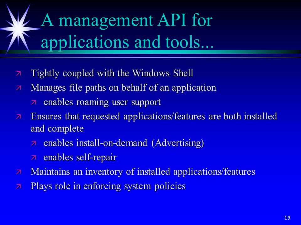 A management API for applications and tools...