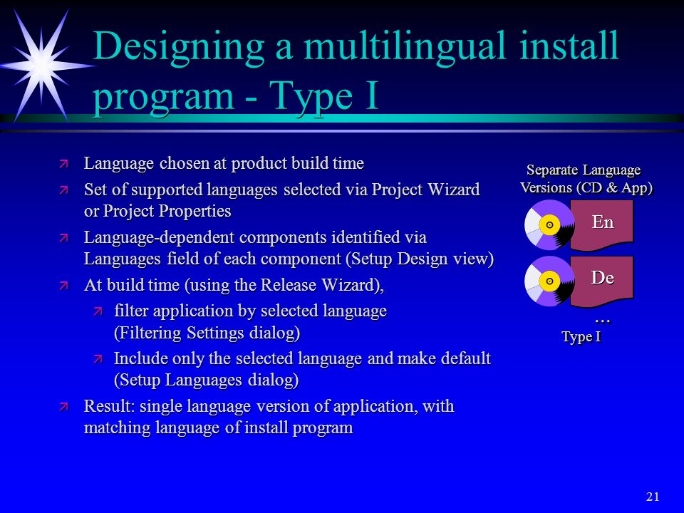 Designing a multilingual install program - Type I