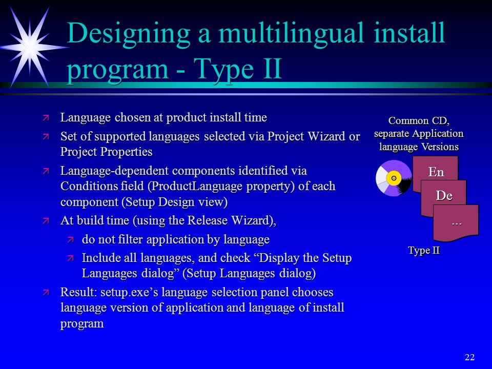 Designing a multilingual install program - Type II