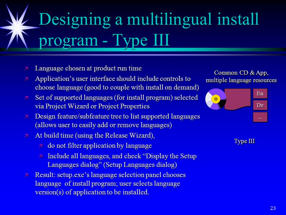 Designing a multilingual install program - Type III