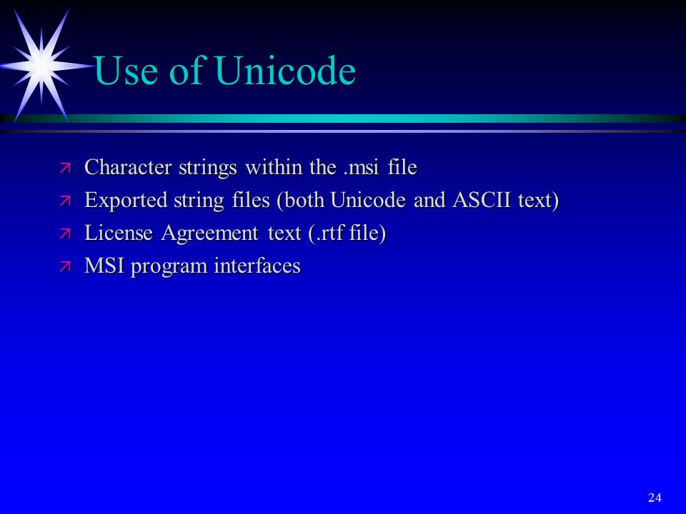 Use of Unicode Character strings within the .msi file