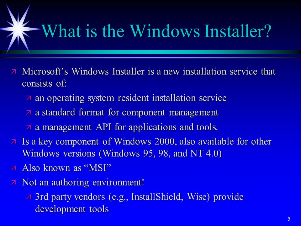 What is the Windows Installer