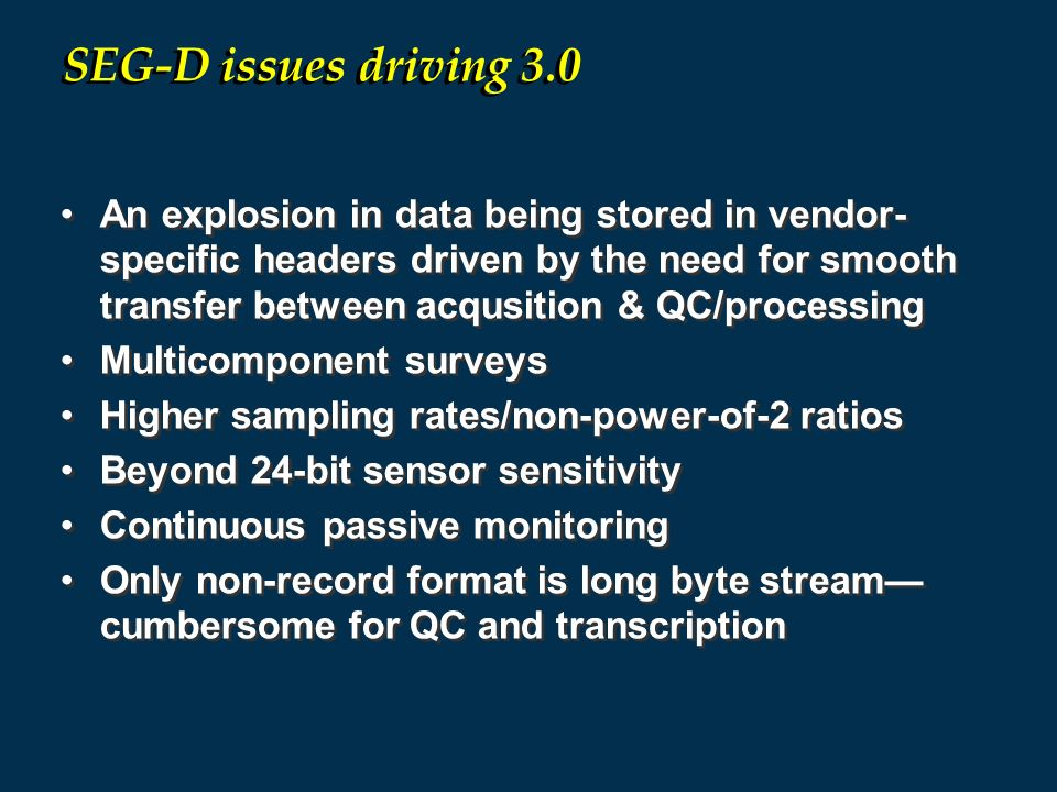 SEG-D issues driving 3.0