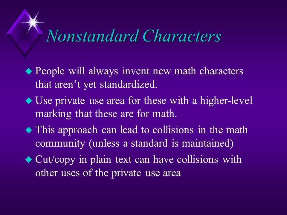 Nonstandard Characters