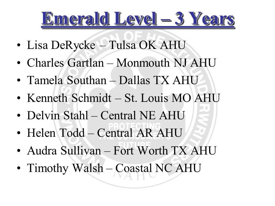 Emerald Level – 3 Years Lisa DeRycke – Tulsa OK AHU