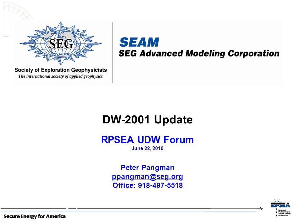 DW-2001 Update ~ 11 km long by ~3 km wide RPSEA UDW Forum