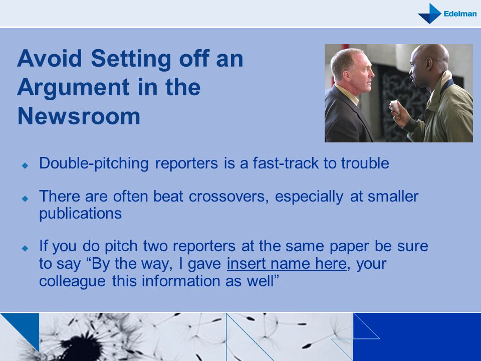 Avoid Setting off an Argument in the Newsroom