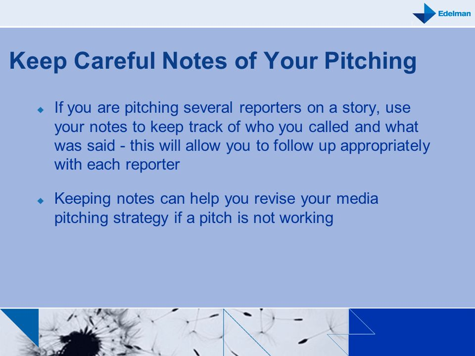 Keep Careful Notes of Your Pitching