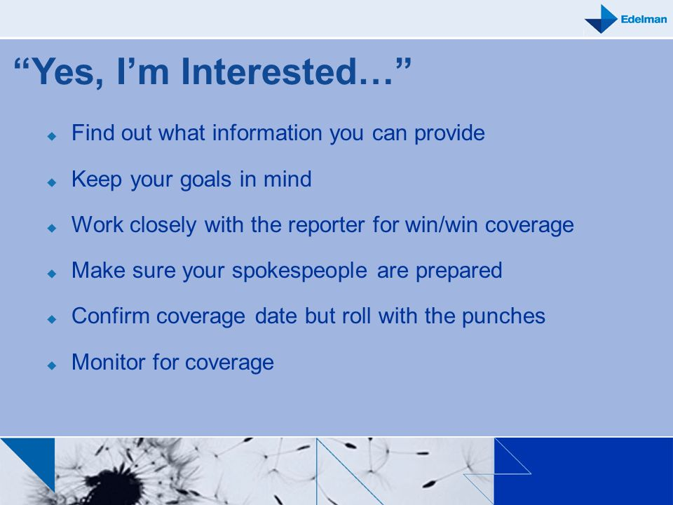 Yes, I'm Interested… Find out what information you can provide
