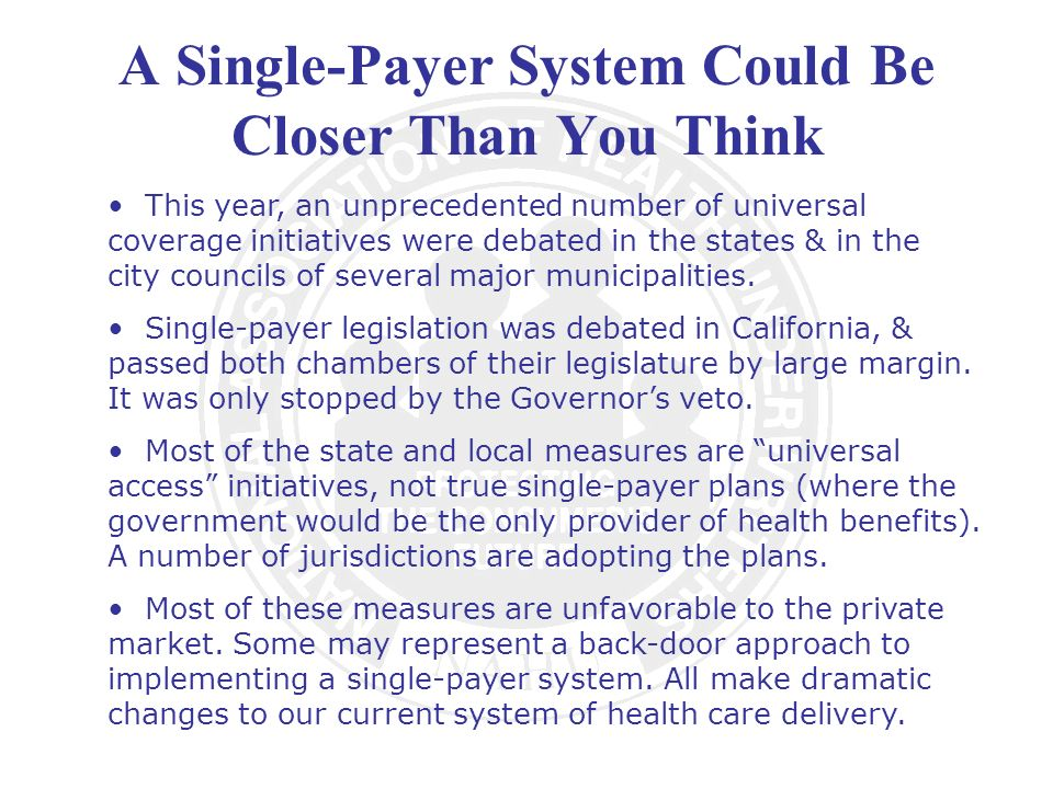 A Single-Payer System Could Be Closer Than You Think