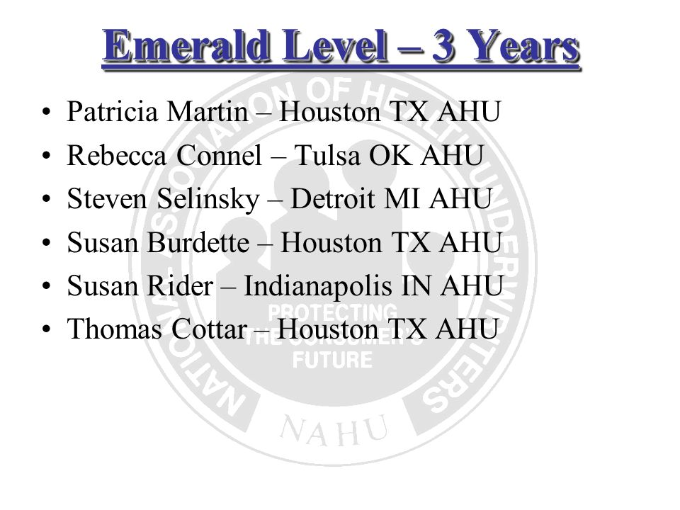 Emerald Level – 3 Years Patricia Martin – Houston TX AHU