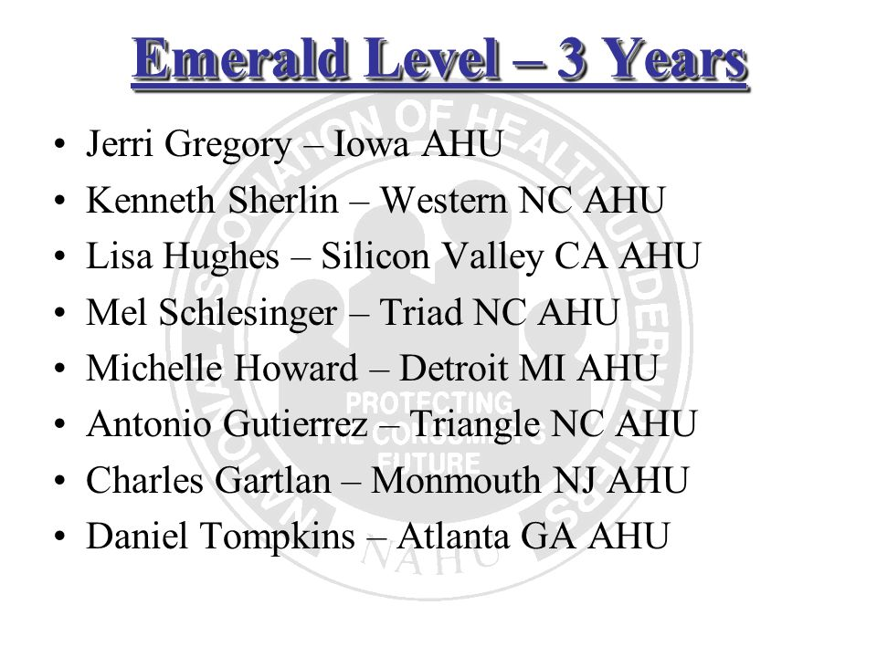 Emerald Level – 3 Years Jerri Gregory – Iowa AHU