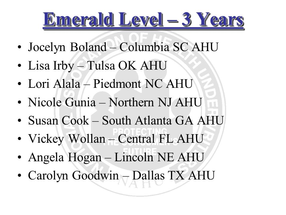 Emerald Level – 3 Years Jocelyn Boland – Columbia SC AHU