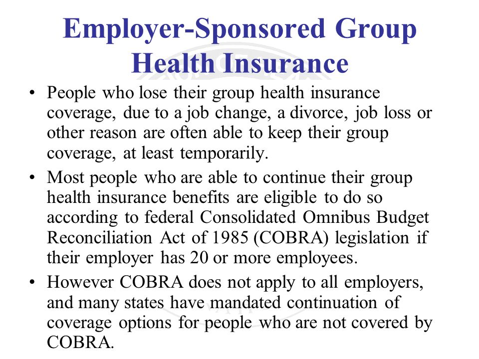 Employer-Sponsored Group Health Insurance
