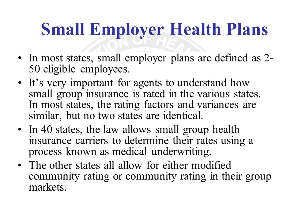 Small Employer Health Plans