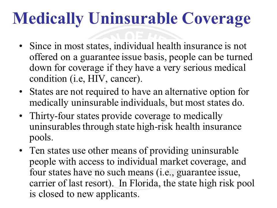 Medically Uninsurable Coverage