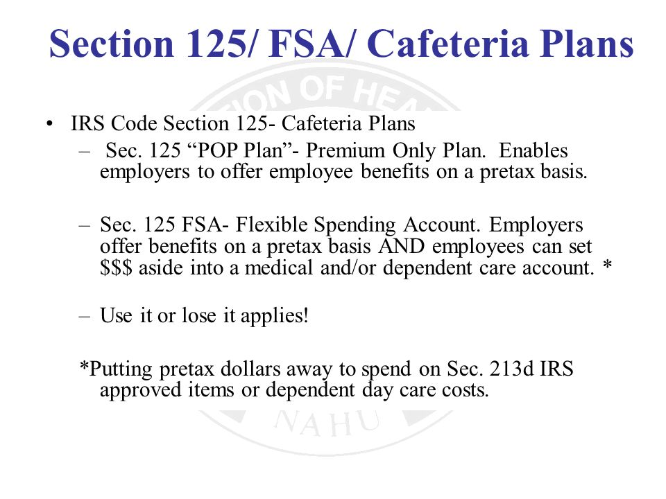 Section 125/ FSA/ Cafeteria Plans