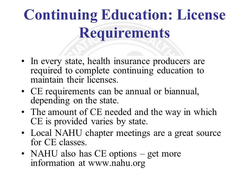 Continuing Education: License Requirements