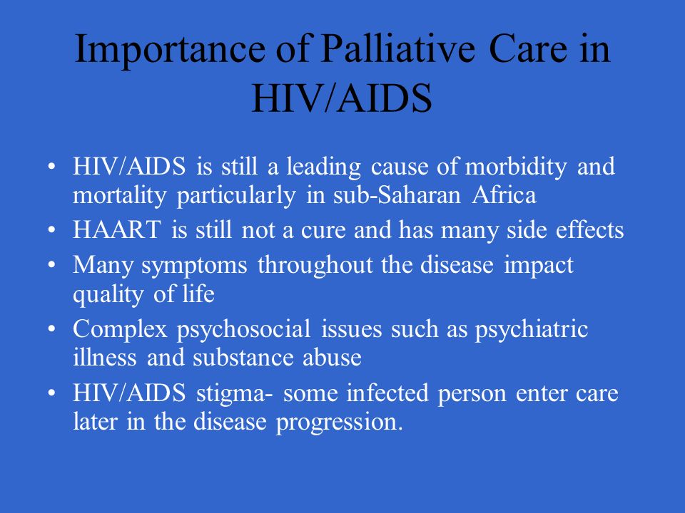 Importance of Palliative Care in HIV/AIDS
