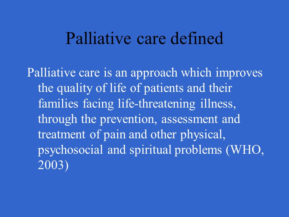 Palliative care defined