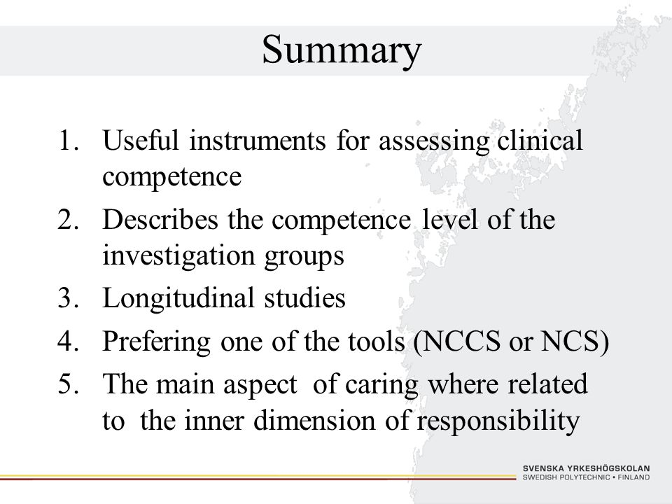 Summary Useful instruments for assessing clinical competence