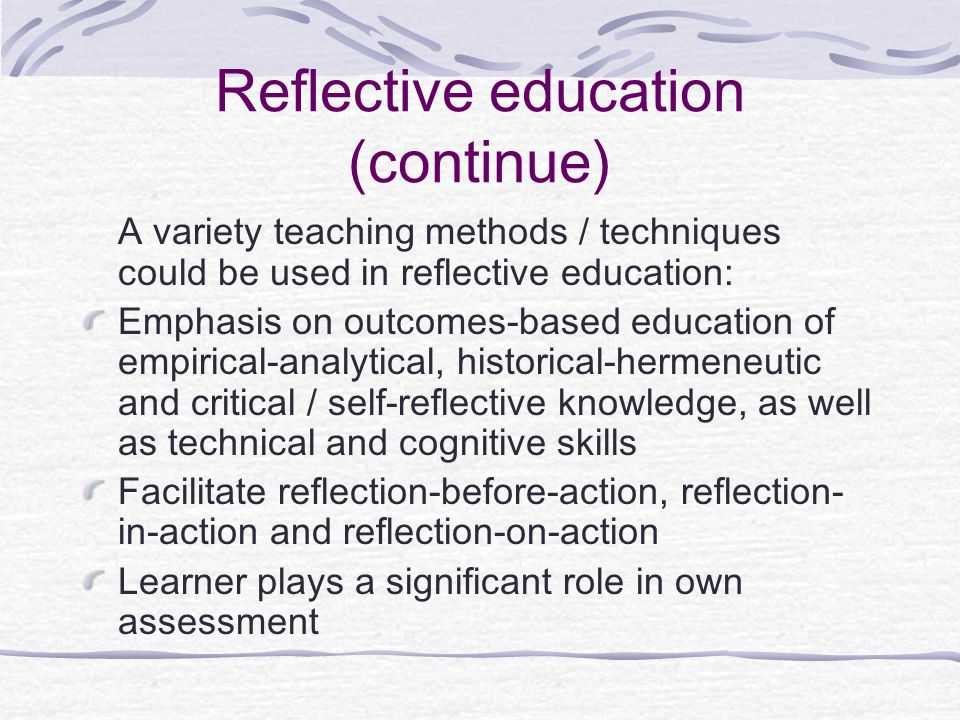 Reflective education (continue)