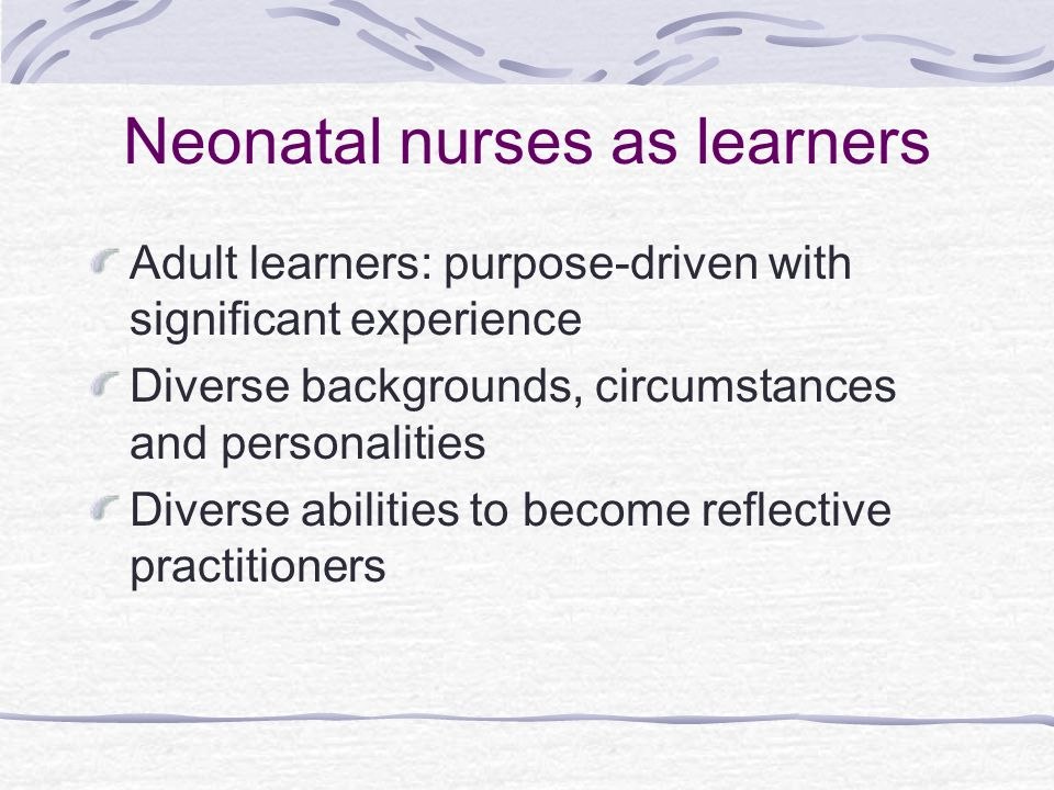 Neonatal nurses as learners