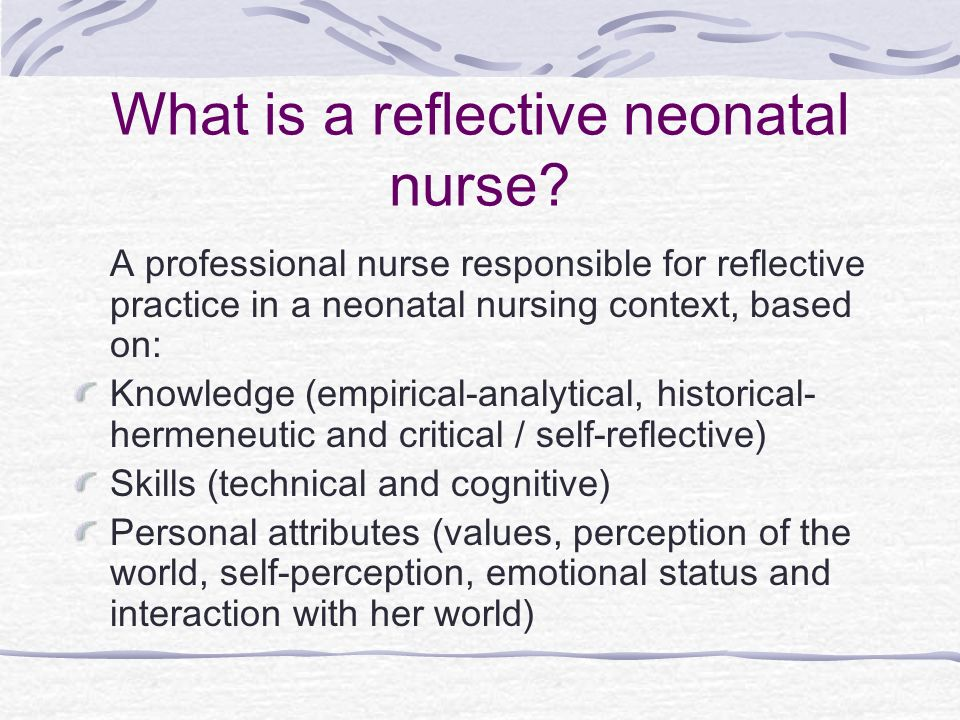 What is a reflective neonatal nurse