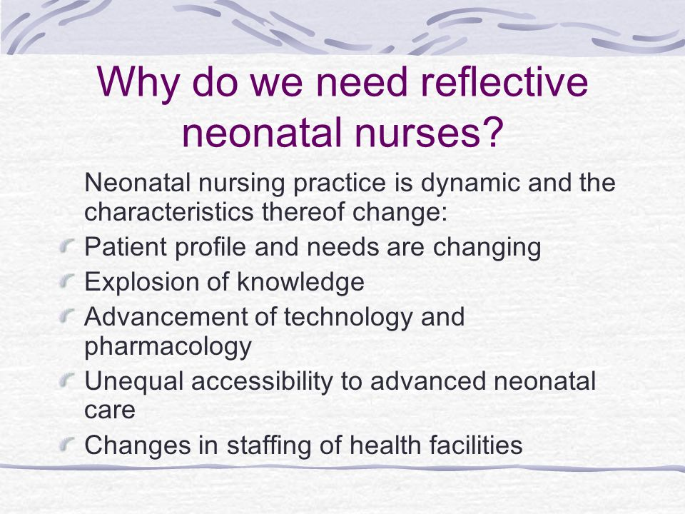 Why do we need reflective neonatal nurses