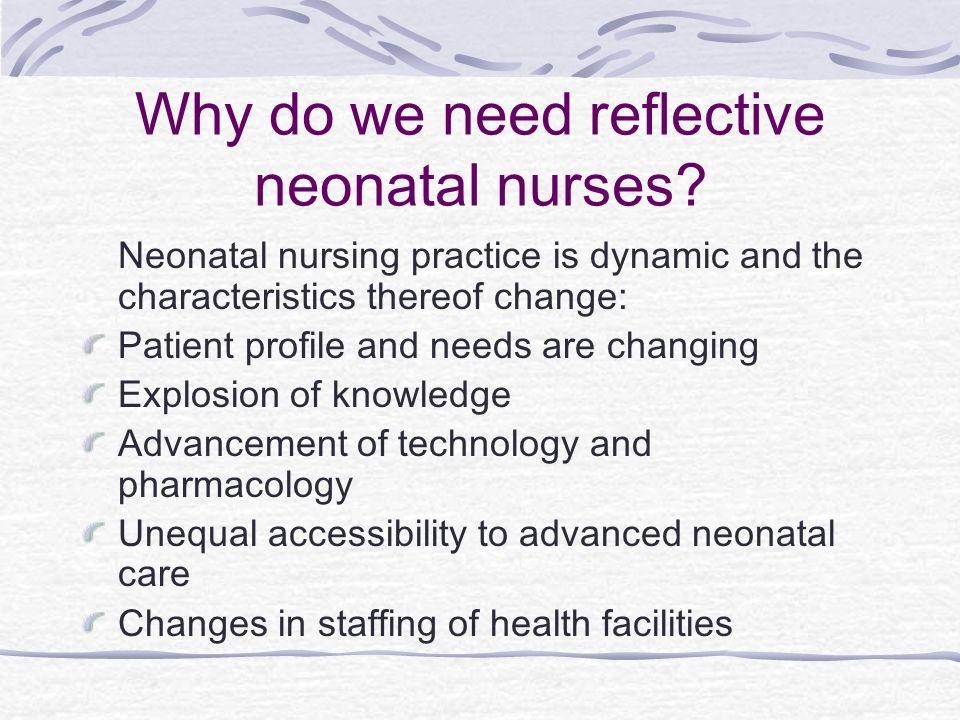 Why do we need reflective neonatal nurses
