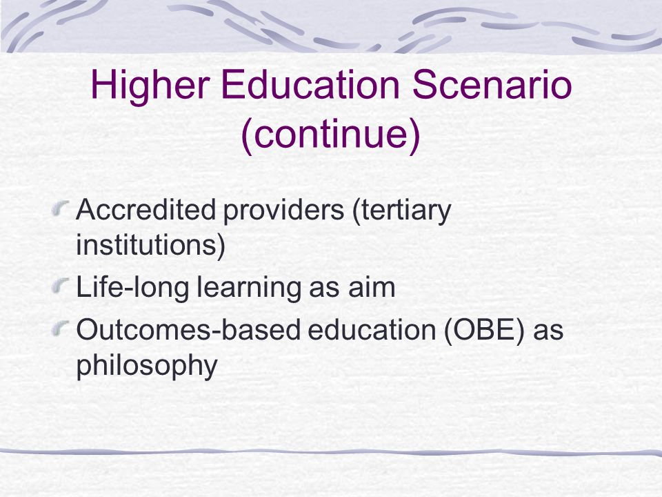 Higher Education Scenario (continue)