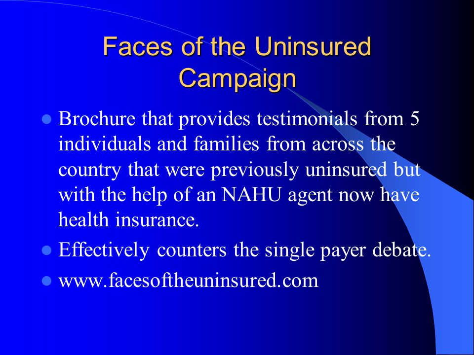 Faces of the Uninsured Campaign