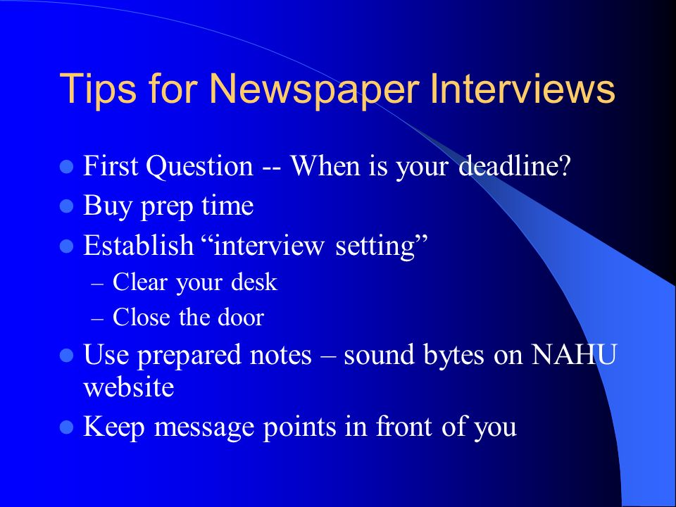 Tips for Newspaper Interviews