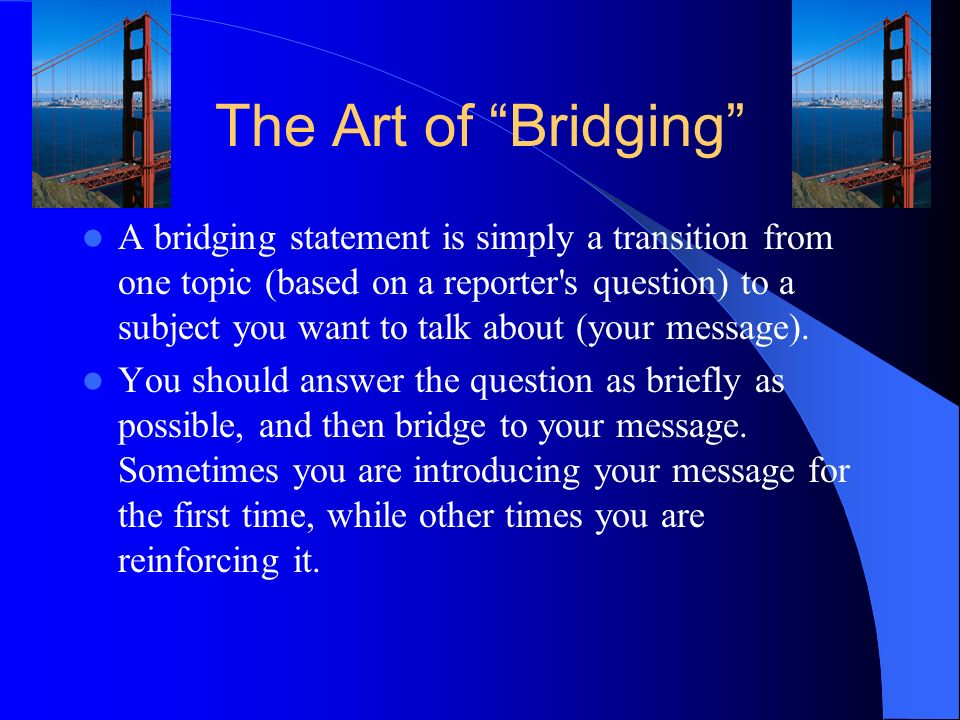 The Art of Bridging