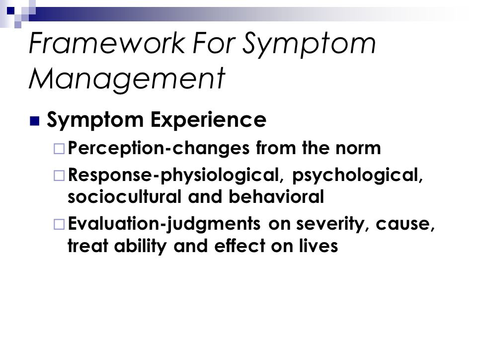 Framework For Symptom Management