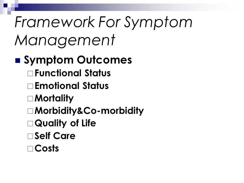 Framework For Symptom Management