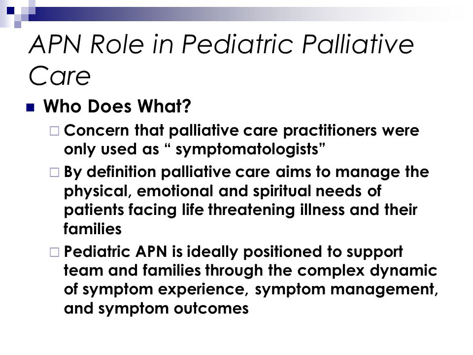 APN Role in Pediatric Palliative Care