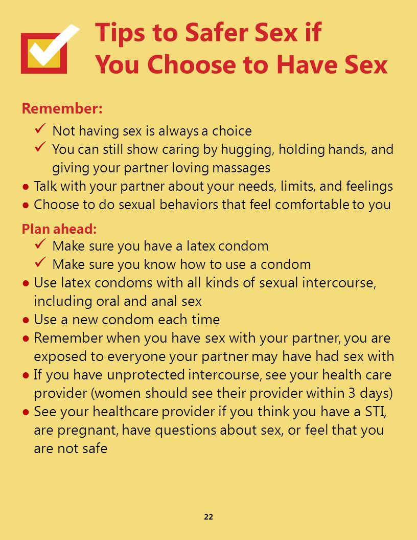 Tips to Safer Sex if You Choose to Have Sex Remember:
