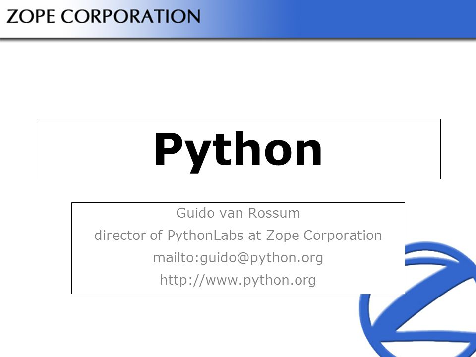 director of PythonLabs at Zope Corporation