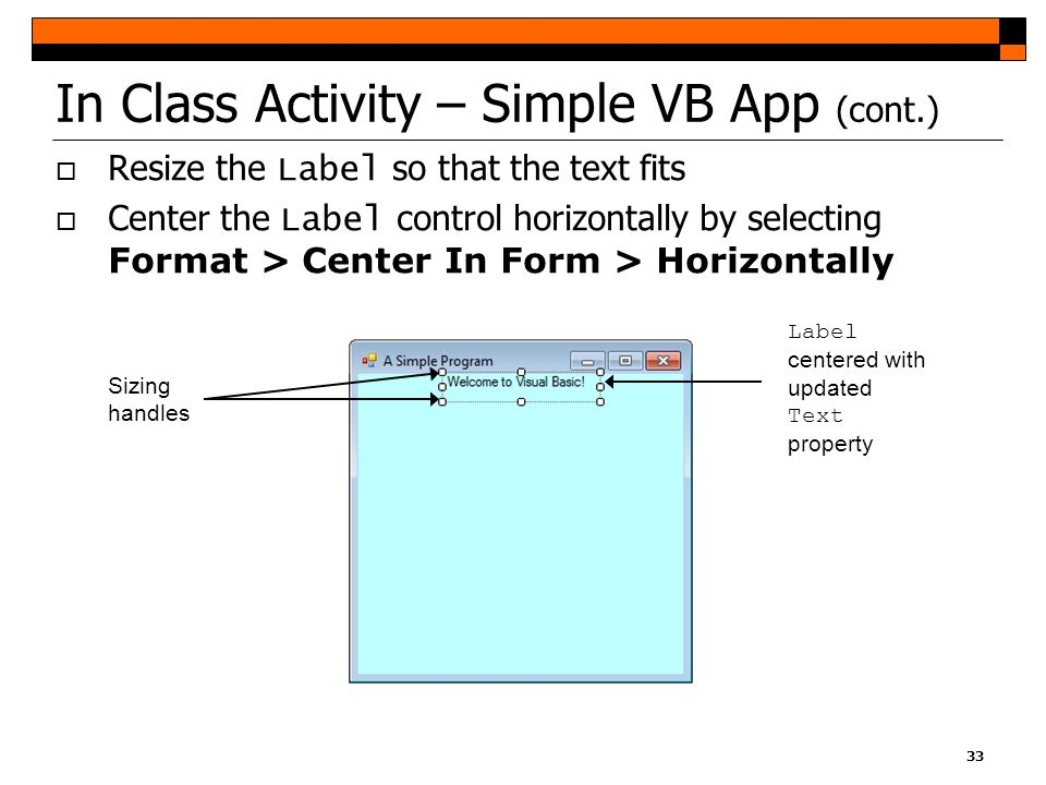 In Class Activity – Simple VB App (cont.)