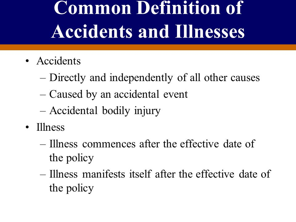 Common Definition of Accidents and Illnesses
