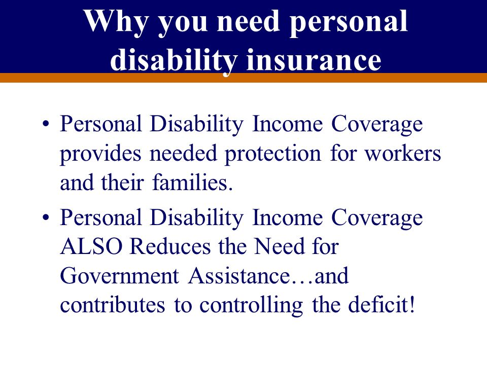 Why you need personal disability insurance