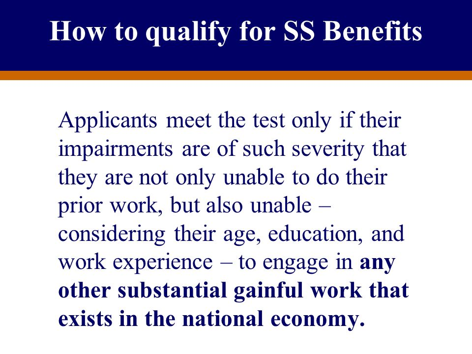 How to qualify for SS Benefits